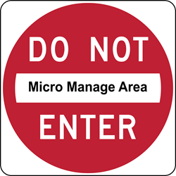 Cleaning Company - Micro Managing - Do Not Enter