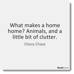 Your home may feel more like a home but too much clutter is never a good thing.