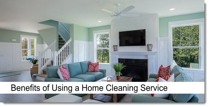 Benefits of Using a Home Cleaning Service